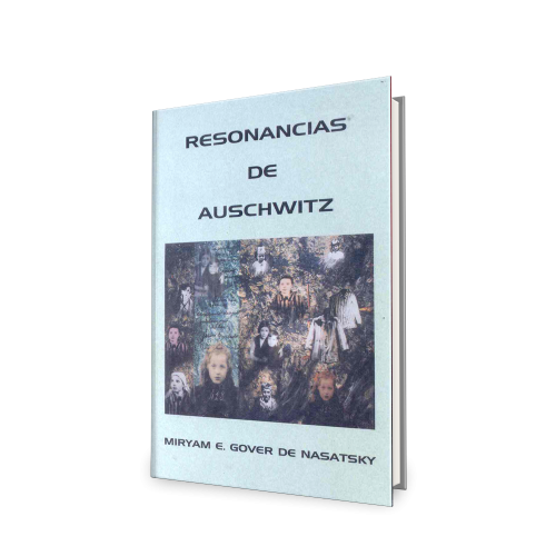 Resonancias de Auschwitz